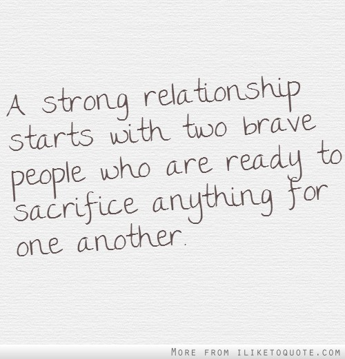 Quotes On Sacrifice In Relationships. QuotesGram
