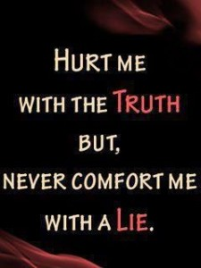 Tell me the truth quote