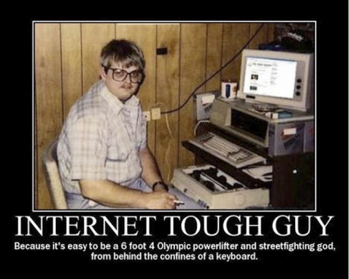 Internet-tough-guy-troll.jpeg