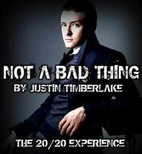 Not a Bad Thing Justin Timberlake