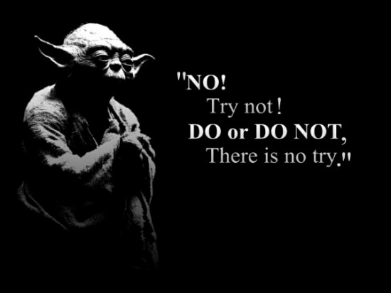 Yoda, Do or Do Not