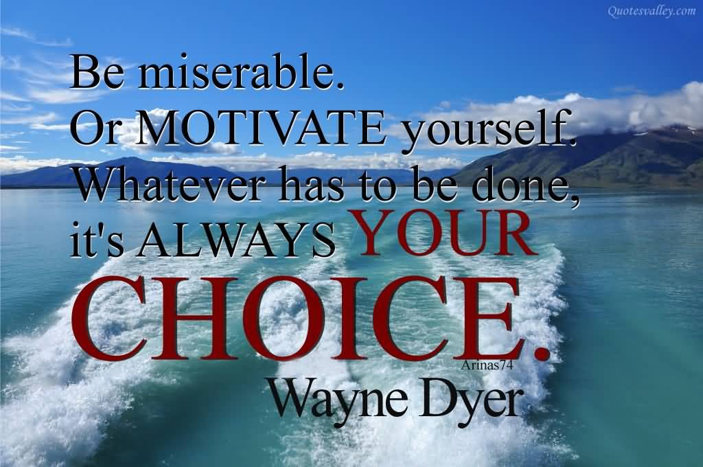 wayne dyer on motivation