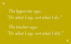 Teacher and Hypocrite Quote